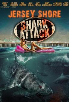 Jersey Shore Shark Attack ฉลามคลั่งทะเลเลือด (2012)