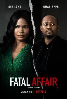 Fatal Affair พิศวาสอันตราย (2020) NETFLIX บรรยายไทย