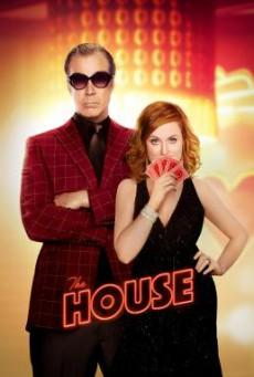 The House เดอะ เฮาส์ เปลี่ยนบ้านให้เป็นบ่อน (2017)
