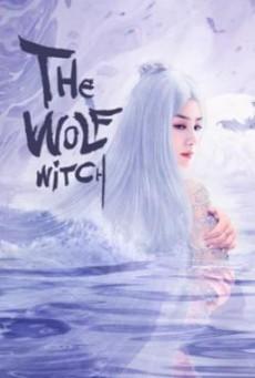 The Wolf Witch นางพญาผมขาว (2020) บรรยายไทย