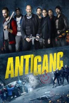 Antigang หน่วยตำรวจระห่ำ (2015)