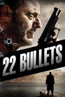 22 Bullets (L'immortel) 22 นัด ยมบาลล้างยมบาล (2010)