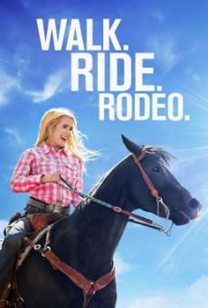 Walk. Ride. Rodeo. ก้าวต่อไป หัวใจขอฮึดสู้ (2019) บรรยายไทย