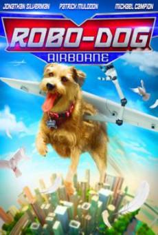 Robo-Dog- Airborne (2017) HDTV