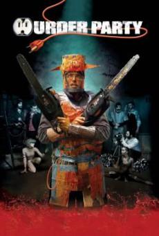 Murder Party ปาร์ตี้ฆาตกรหลุดโลก (2007) บรรยายไทย