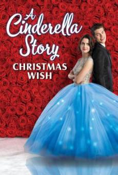 A Cinderella Story- Christmas Wish สาวน้อยซินเดอเรลล่า- คริสต์มาสปาฏิหาริย์ (2019) บรรยายไทย