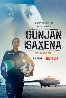 Gunjan Saxena- The Kargil Girl กัณจัญ ศักเสนา- ติดปีกสู่ฝัน (2020) NETFLIX บรรยายไทย