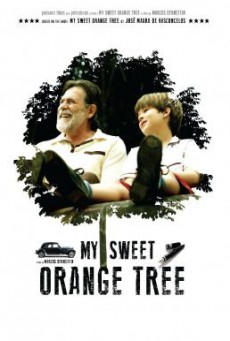 My Sweet Orange Tree (Meu Pé de Laranja Lima) ต้นส้มแสนรัก (2012)