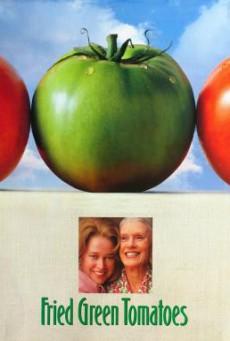 Fried Green Tomatoes มิตรภาพ หัวใจ และความทรงจำ (1991)