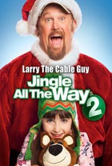 Jingle All The Way 2 จิงเกิล ออล เดอะ เวย์ 2 คนหลุดคุณพ่อต้นแบบ