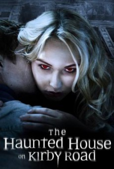 The Haunted House on Kirby Road (2016) HDTV