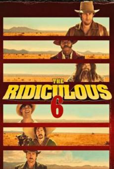The Ridiculous 6 หกโคบาลบ้า ซ่าระห่ำเมือง (2015) บรรยายไทย