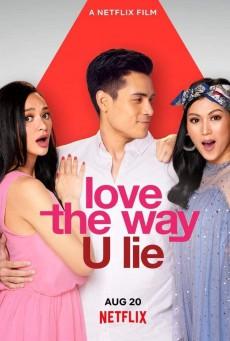 รักที่โกหก Love the Way U Lie (2020)