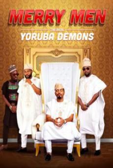 Merry Men: The Real Yoruba Demons หนุ่มเจ้าสำราญ (2018) บรรยายไทย