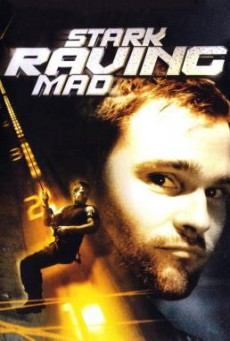 Stark Raving Mad ปล้นเต็มพิกัดบ้า (2002)