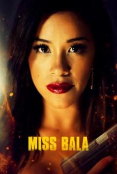 Miss Bala สวย กล้า ท้าอันตราย (2019) บรรยายไทย