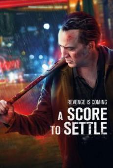 A Score to Settle ปิดบัญชีแค้น (2019)