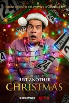 Just Another Christmas (Tudo Bem No Natal Que Vem) คริสต์มาส… อีกแล้ว (2020) NETFLIX บรรยายไทย