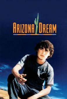 Arizona Dream อาริซอน่า ฝันสลาย (1993)