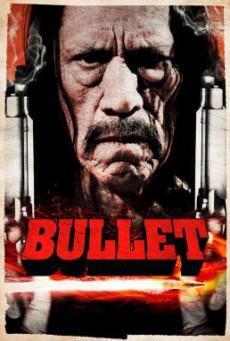 Bullet ตำรวจโหดล้างโคตรคน (2014)