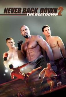 Never Back Down 2: The Beatdown เนฟเวอร์ แบ็ค ดาวน์ :สู้โค่นสังเวียน (2011)