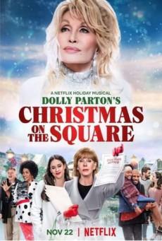 ดอลลี่ พาร์ตัน คริสต์มาส ออน เดอะ สแควร์ Dolly Parton's Christmas on the Square (2020)
