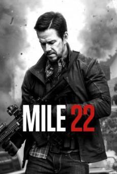Mile 22 คนมหากาฬเดือดมหาประลัย (2018)