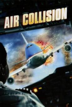 Air Collision นาทีระทึกชนเหนือฟ้า