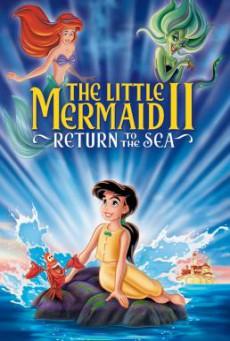 The Little Mermaid 2: Return to the Sea เงือกน้อยผจญภัย ภาค 2 ตอน วิมานรักใต้สมุทร (2000)