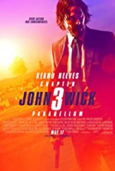 John Wick Chapter 3 Parabellum (2019) จอห์น วิค แรงกว่านรก ภาค 3