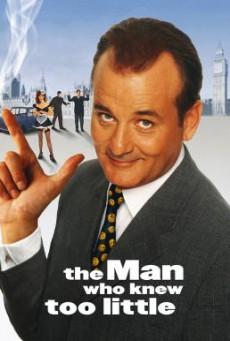 The Man Who Knew Too Little ทีเด็ดสายลับรหัสบ๊องส์ (1997) บรรยายไทย