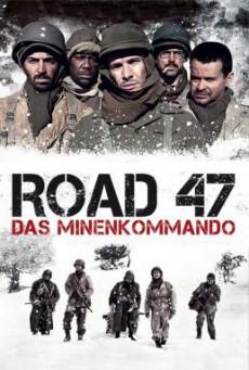 Road 47 (The Lost Patrol) (A Estrada 47) ฝ่าวิกฤตสมรภูมินรก 47 (2013) HDTV