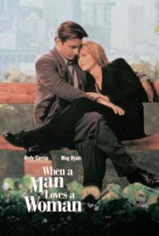 When a Man Loves a Woman จะขอรักเธอตราบหัวใจยังมีอยู่ (1994) บรรยายไทย