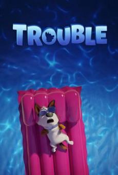 Trouble ตูบทรอเบิล ไฮโซจรจัด (2019)