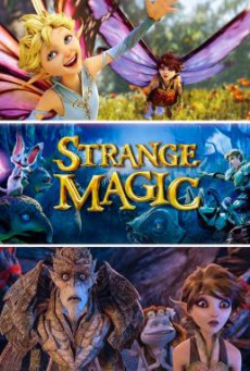 Strange Magic มนตร์มหัศจรรย์ (2015)