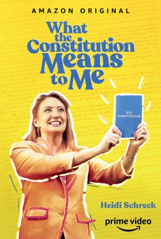 What the Constitution Means to Me (2020)