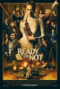 Ready or Not เกมพร้อมตาย (2019)