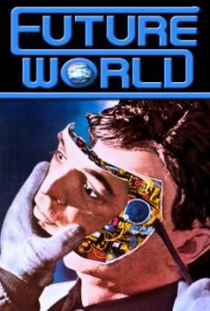 Futureworld (1976) บรรยายไทย