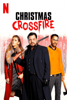 คริสต์มาสระห่ำ Christmas Crossfire (2020)