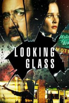 Looking Glass (2018) บรรยายไทย