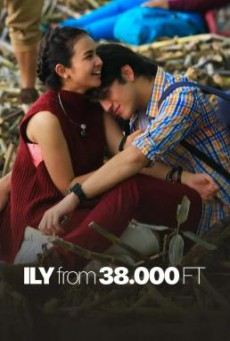 I Love You from 38000 Feet (ILY from 38.000 FT) (2016) บรรยายไทย