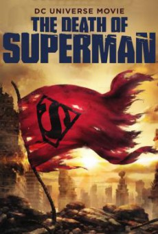 The Death of Superman (2018) บรรยายไทย