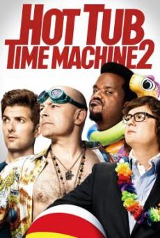 Hot Tub Time Machine 2 สี่เกลอเจาะเวลาป่วนอดีต (2015) บรรยายไทย