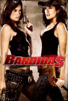 Bandidas บุษบามหาโจร (2006)