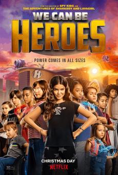 รวมพลังเด็กพันธุ์แกร่ง We Can Be Heroes (2020)