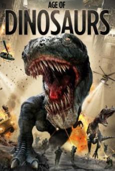 Age of Dinosaurs ปลุกชีพไดโนเสาร์ถล่มเมือง (2013)