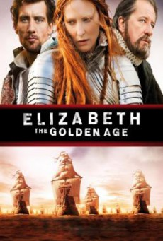 Elizabeth- The Golden Age อลิซาเบธ- ราชินีบัลลังก์ทอง (2007)