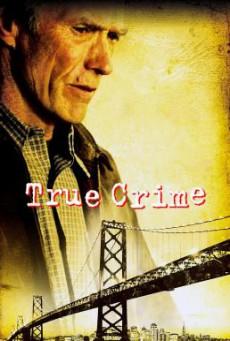 True Crime วิกฤติแดนประหาร (1999) บรรยายไทย
