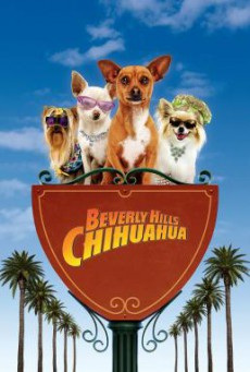 Beverly Hills Chihuahua คุณหมาไฮโซ โกบ้านนอก (2008)