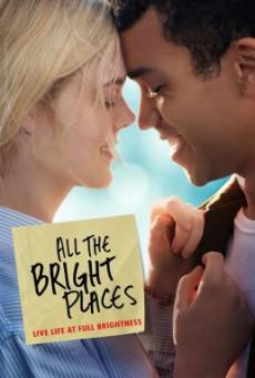 All the Bright Places แสงแห่งหวังที่ทุกฝั่งฟ้า (2020) NETFLIX บรรยายไทย